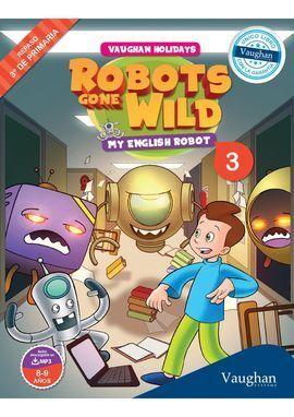 ROBOTS GONE WILD MYR3