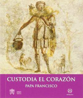 CUSTODIA EL CORAZON