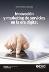 INNOVACION Y MARKETING DE SERVICIOS EN LA ERA DIGITAL