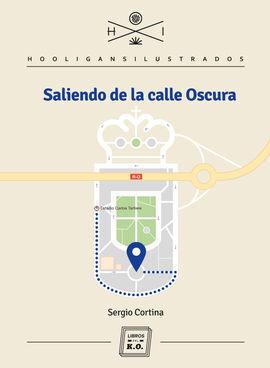 SALIENDO DE LA CALLE OSCURA