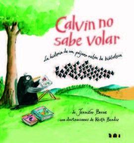 CALVIN NO SABE VOLAR