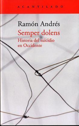 SEMPER DOLENS