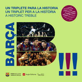 BARÇA. UN TRIPLETE PARA LA HISTORIA
