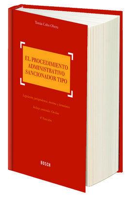 EL PROCEDIMIENTO ADMINISTRATIVO SANCIONADOR TIPO (4.ª EDICIÓN)