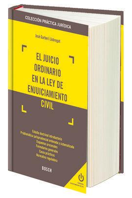 EL JUICIO ORDINARIO EN LA LEY DE ENJUICIAMIENTO CIVIL