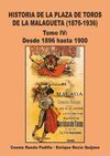 TOMO IV HISTORIA DE LA PLAZA DE TOROS DE LA MALAGUETA 1876-1936