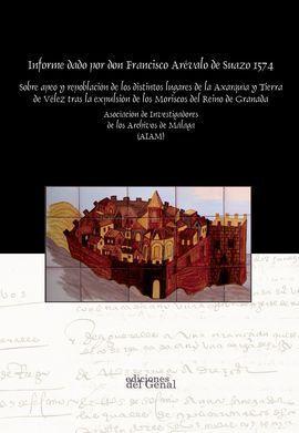 INFORME DADO POR DON FRANCISCO ARÉVALO DE SUAZO 1574