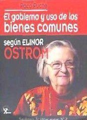 EL GOBIERNO Y USO DE LOS BIENES COMUNES SEGÚN ELINOR OSTROM