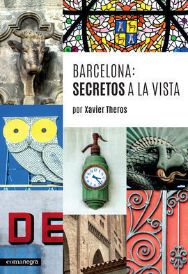 BARCELONA: SECRETOS A LA VISTA