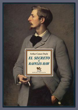 EL SECRETO DE RAFFLES HAW