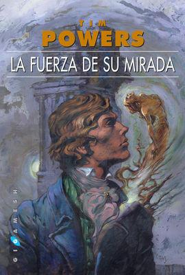 FUERZA DE SU MIRADA,LA 2ªED