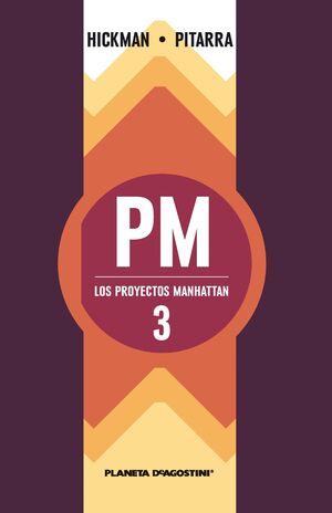 LOS PROYECTOS MANHATTAN Nº 03