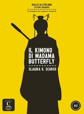 IL KIMONO DI MADAMA BUTTERFLY. LIBRO + MP3