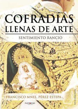 COFRADÍAS LLENAS DE ARTE