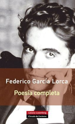 POESÍA COMPLETA FEDERICO GARCÍA LORCA