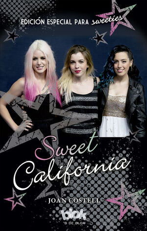 SWEET CALIFORNIA EDICION ESPECIAL PARA SWEETIES