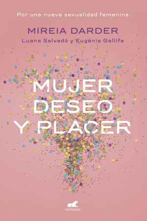 MUJER, DESEO Y PLACER
