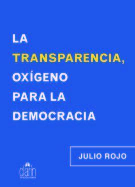 LA TRANSPARENCIA, OXÍGENO PARA LA DEMOCRACIA
