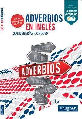 ADVERBIOS EN INGLES DEBERIAS CONOCER