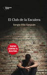 CLUB DE LA ESCALERA,EL