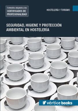 MF0711_2 SEGURIDAD E HIGIENE Y PROTECCIÓN AMBIENTAL EN HOSTELERÍA