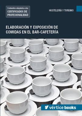 MF1049_2 ELABORACIÓN Y EXPOSICIÓN DE COMIDAS EN EL BAR-CAFETERÍA