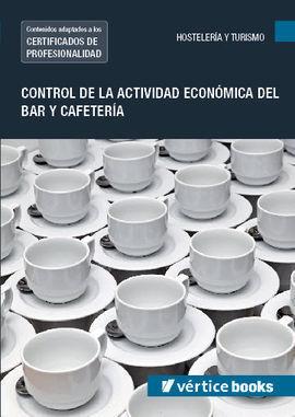 UF0256: CONTROL DE LA ACTIVIDAD ECONÓMICA DEL BAR Y CAFETERÍA