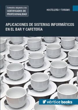 UF0257: APLICACIÓN DE SISTEMAS INFORMÁTICOS EN EL BAR Y CAFETERÍA