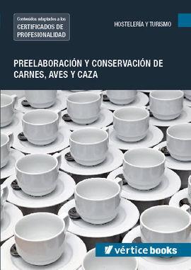 UF0065 PREELABORACIÓN Y CONSERVACIÓN DE CARNES, AVES Y CAZA