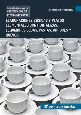 UF0066: ELABORACIONES BÁSICAS Y PLATOS ELEMENTALES CON HORTALIZAS, LEGUMBRES SEC