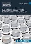 UF0068: ELABORACIONES BÁSICAS Y PLATOS ELEMENTALES CON CARNES, AVES, CAZA;UF0068