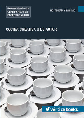 UF0070: COCINA CREATIVA O DE AUTOR