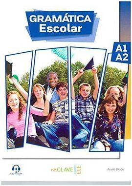 GRAMÁTICA ESCOLAR A1-A2