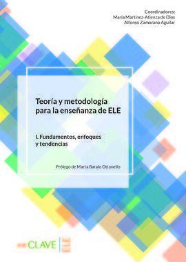 TEORIA METODOLOGIA ENSEÑANZA ELE I