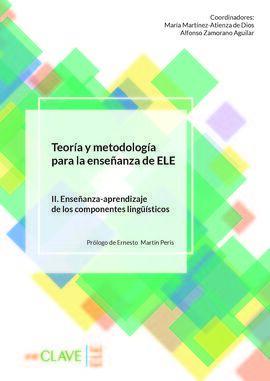 TEORIA METODOLOGIA ENSEÑANZA ELE II