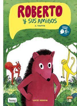 ROBERTO Y SUS AMIGOS 2 - TOUFFIK