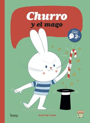CHURRO Y EL MAGO