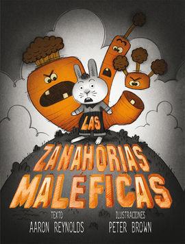 ZANAHORIAS MALEFICAS, LAS