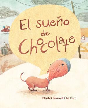 SUEÑO DE CHOCOLATE