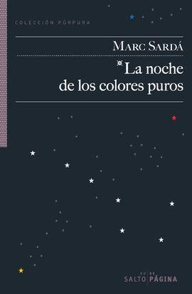 LA NOCHE DE LOS COLORES PUROS