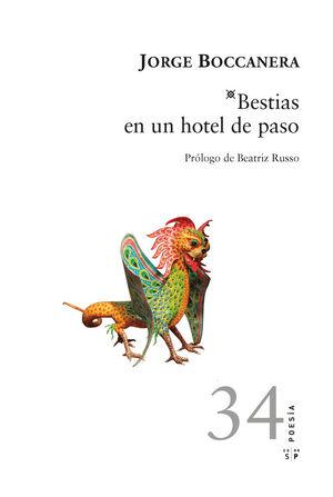 BESTIAS EN UN HOTEL DE PASO