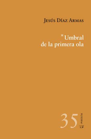 UMBRAL DE LA PRIMERA OLA