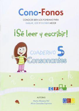 CONO-FONOS 3. SE LEER Y ESCRIBIR! CUADERNO 5