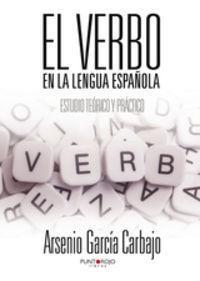 EL VERBO EN LA LENGUA ESPAÑOLA