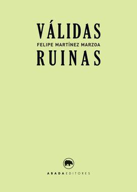 VÁLIDAS RUINAS