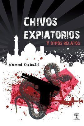 CHIVOS EXPIATORIOS Y OTROS RELATOS