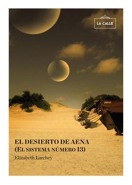 EL DESIERTO DE AENA (EL SISTEMA NÚMERO 13)