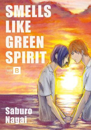 SMELLS LIKE GREEN SPIRIT, SIDE B