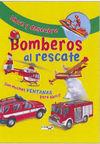 ABRE Y DESCUBRE. BOMBEROS AL RESCATE