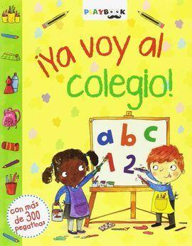 ¡YA VOY AL COLEGIO!